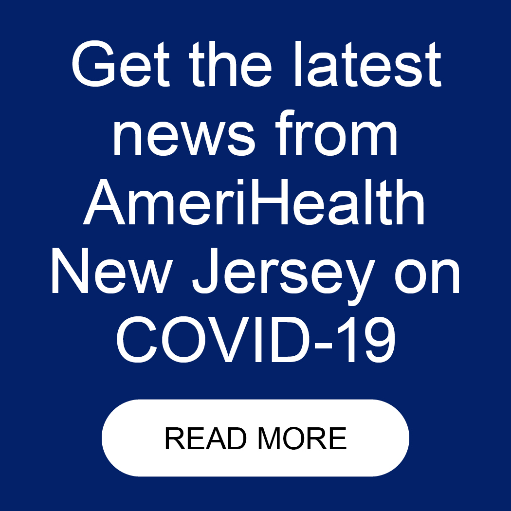 Go To Amerihealth NJ Covid-19 Content